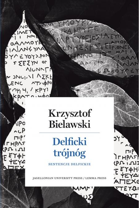 Okładka książki Krzysztof Bielawski Delficki trójnóg